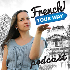 "FYW 077 : ""Zero confidence when speaking French!"""