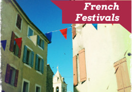 4 upcoming French Festivals to satisfy your love for everything French