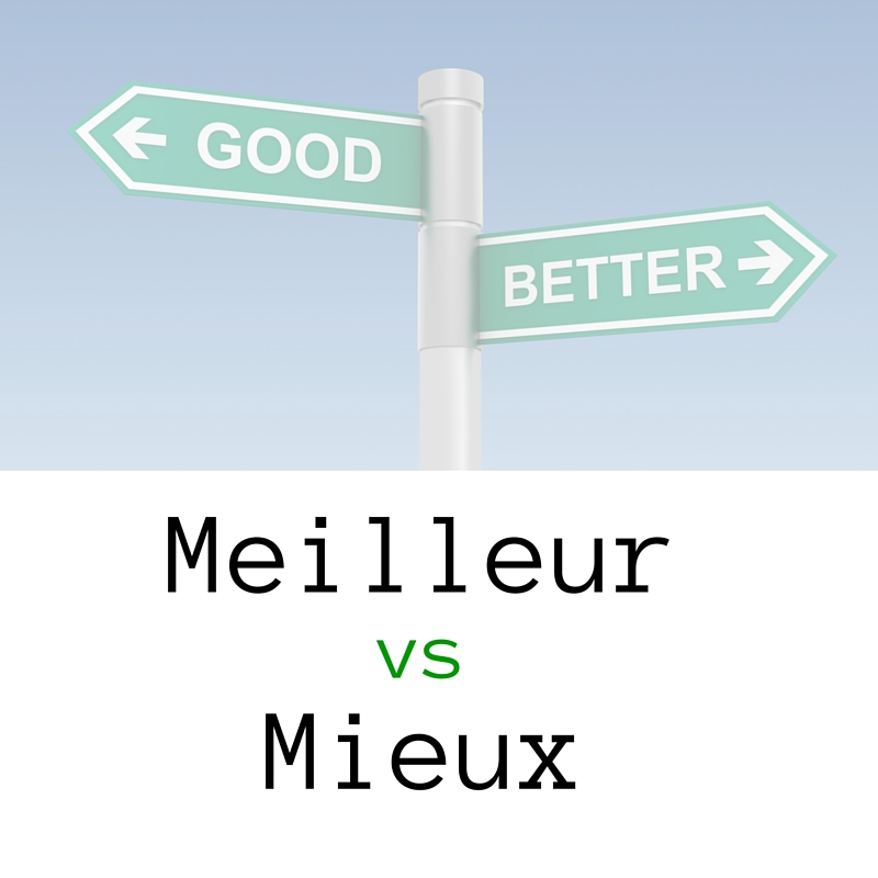 Meilleur-and-mieux-resized