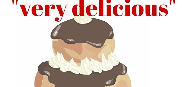 "Why you can't say ""very delicious"" in French – and other examples"